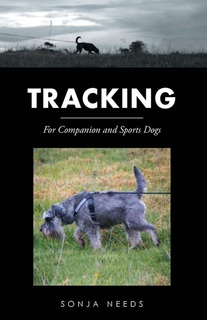 Tracking: for sports and companion dogs